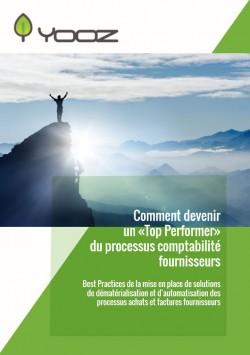 COMMENT DEVENIR UN « TOP PERFORMER » DU PROCESSUS COMPTABILITÉ FOURNISSEURS ?