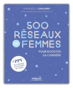 """""""500 RÉSEAUX DE FEMMES"""" AUX EDITIONS EYROLLES"""