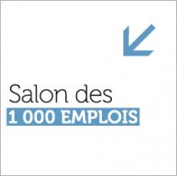 6E ÉDITION  SALON DES 1000 EMPLOIS