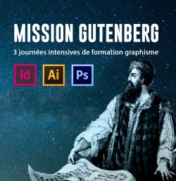 MISSION GUTENBERG #15 - FORMATION GRAPHISME