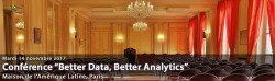 "CONFÉRENCE ""BETTER DATA, BETTER ANALYTICS"""