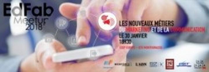 EDFAB MEETUP: LES NOUVEAUX MÉTIERS DU MARKETING ET DE LA COMMUNICATION