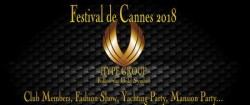 FESTIVAL DE CANNES 2018, SOCIAL CLUB AND VIP CARDS MEMBERS