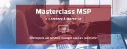 MASTERCLASS MSP LE 18 OCTOBRE 2018 À MARSEILLE