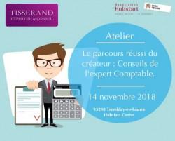 """INVITATION ATELIER GRATUIT: """"LE PARCOURS RÉUSSI DU CRÉATEUR : CONSEILS DE L'EXPERT COMPTABLE""""."""
