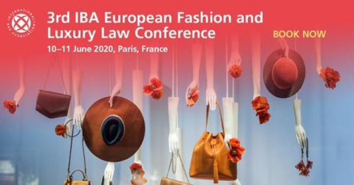 3RD IBA EUROPEAN FASHION AND LUXURY LAW CONFERENCE